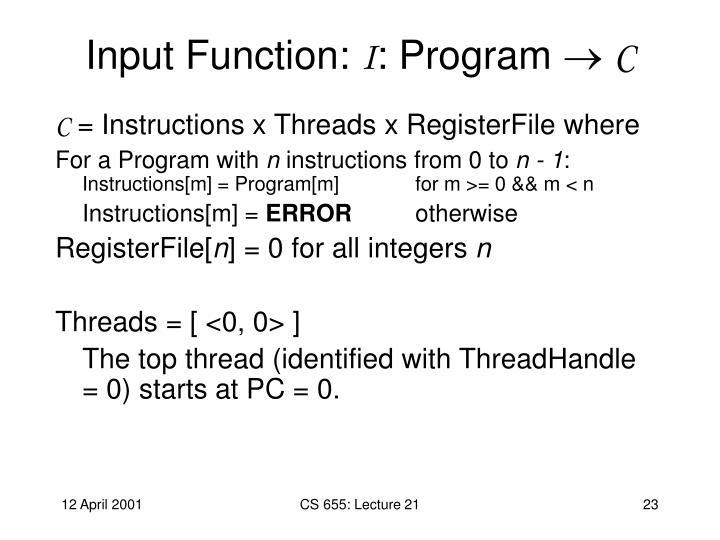 Input Function: