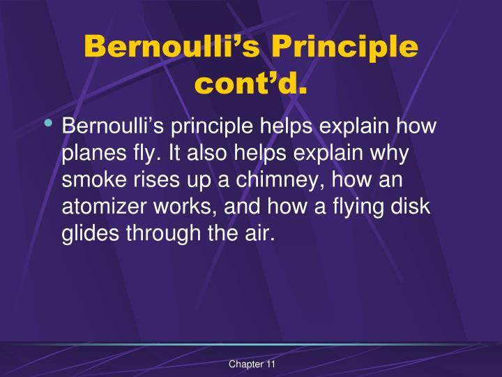 Bernoulli's Principle cont'd.
