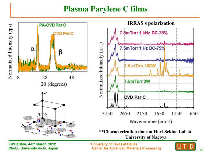 Plasma Parylene C films