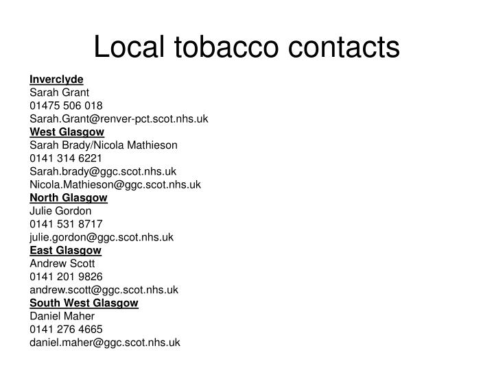 Local tobacco contacts
