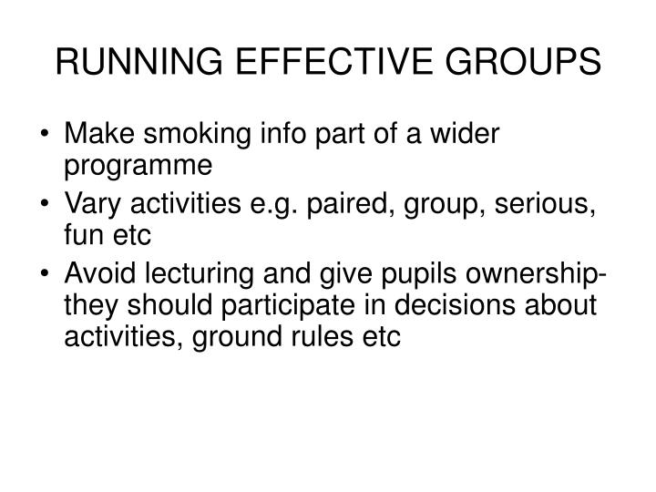 RUNNING EFFECTIVE GROUPS
