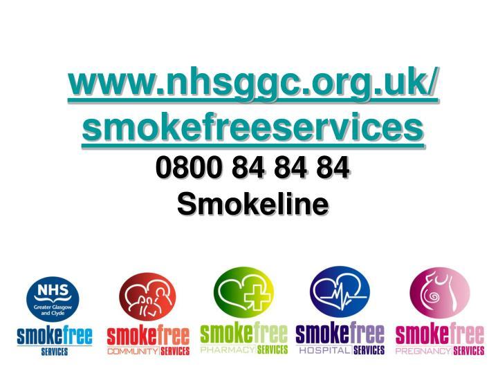 www.nhsggc.org.uk/ smokefreeservices