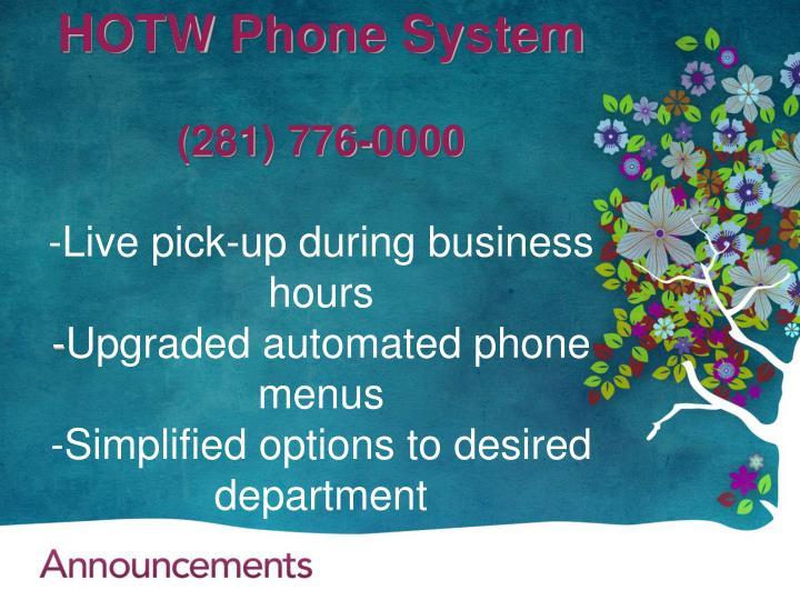 HOTW Phone System