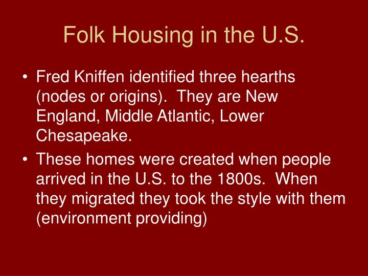 Folk Housing in the U.S.