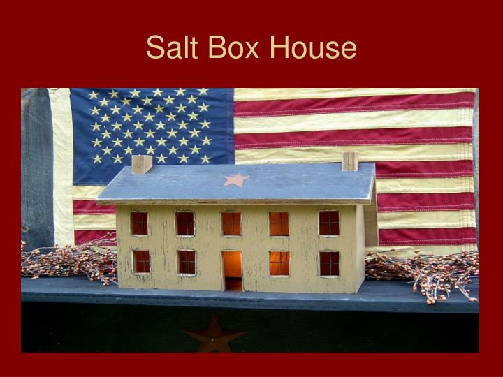 Salt Box House