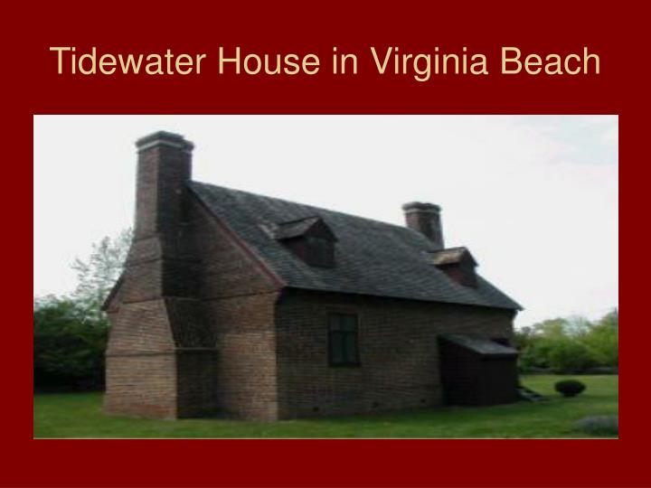 Tidewater House in Virginia Beach