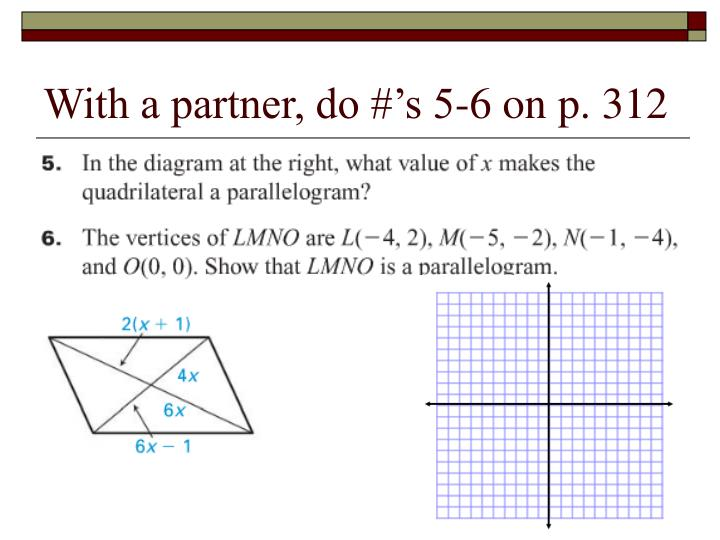 With a partner, do #'s 5-6 on p. 312