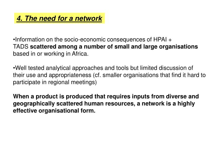4. The need for a network