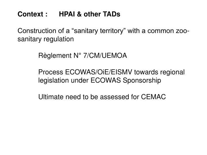 Context : HPAI & other TADs