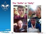 the selfie or selfy