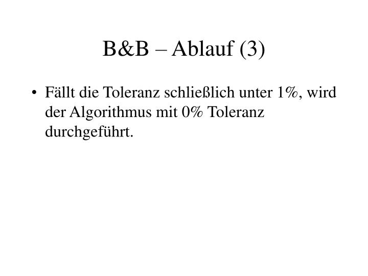 B&B – Ablauf (3)
