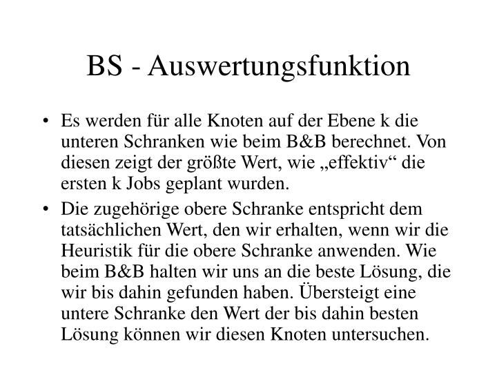 BS - Auswertungsfunktion