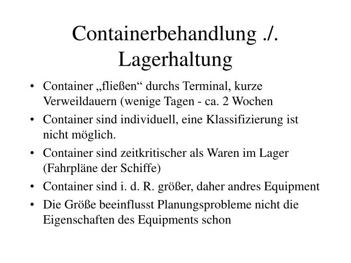 Containerbehandlung ./. Lagerhaltung