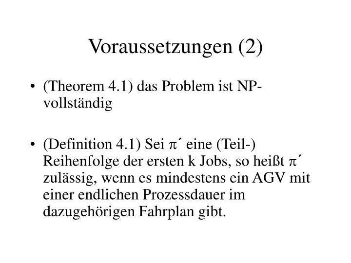 Voraussetzungen (2)