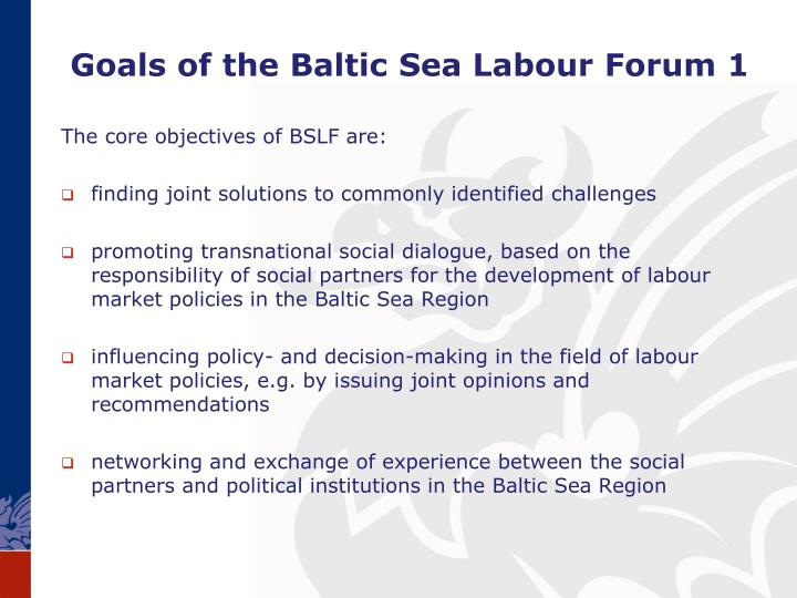 Goals of the Baltic