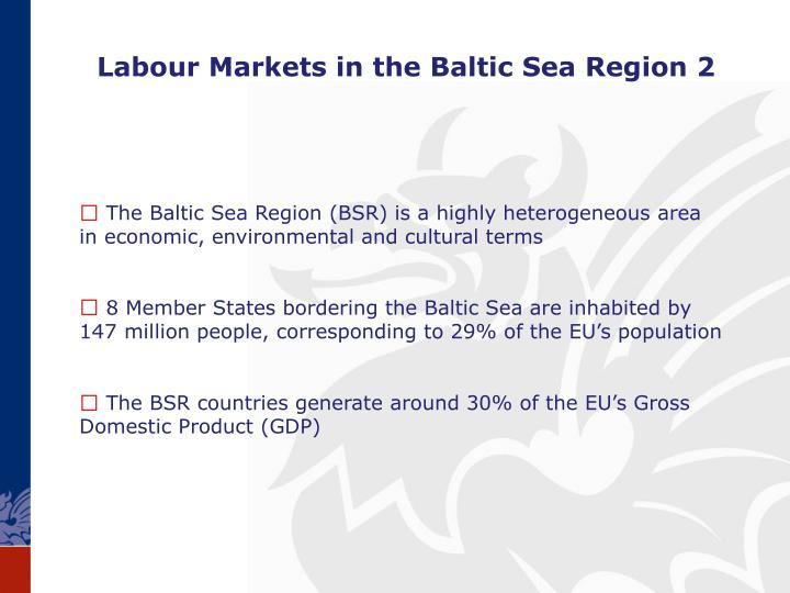 Labour Markets in the Baltic Sea