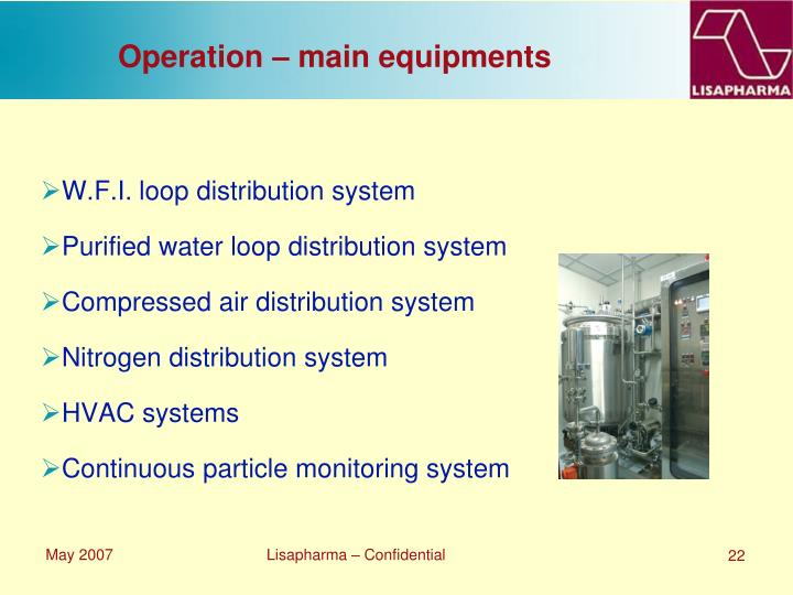 Operation – main equipments