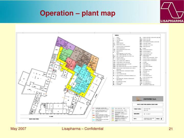 Operation – plant map