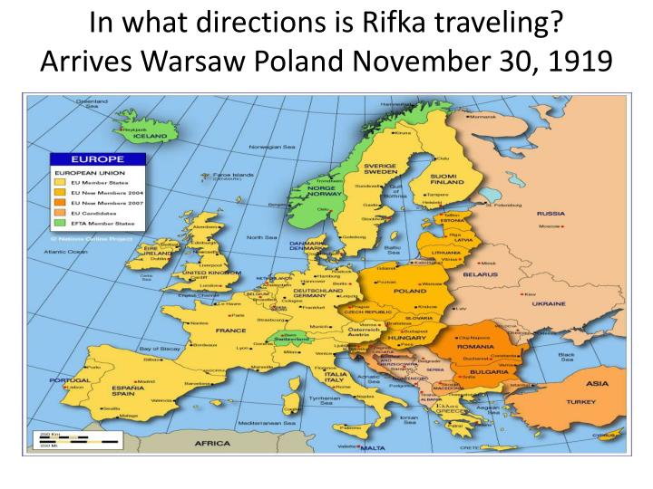 In what directions is Rifka traveling? Arrives Warsaw Poland November 30, 1919