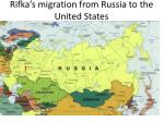 rifka s migration from russia to the united states