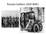 russian soldiers 1919 ww1