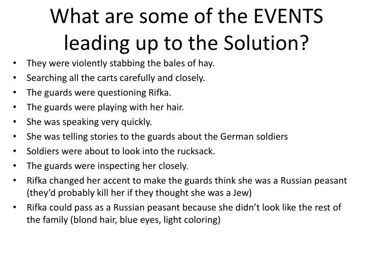 What are some of the EVENTS leading up to the Solution?