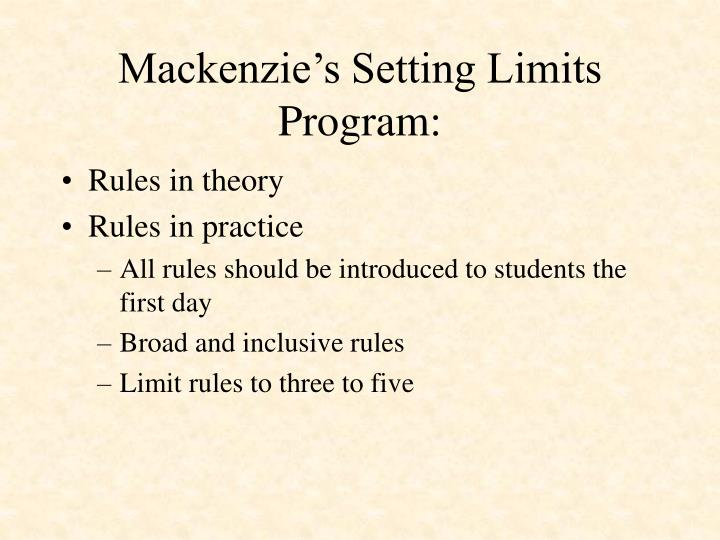 Mackenzie's Setting Limits Program: