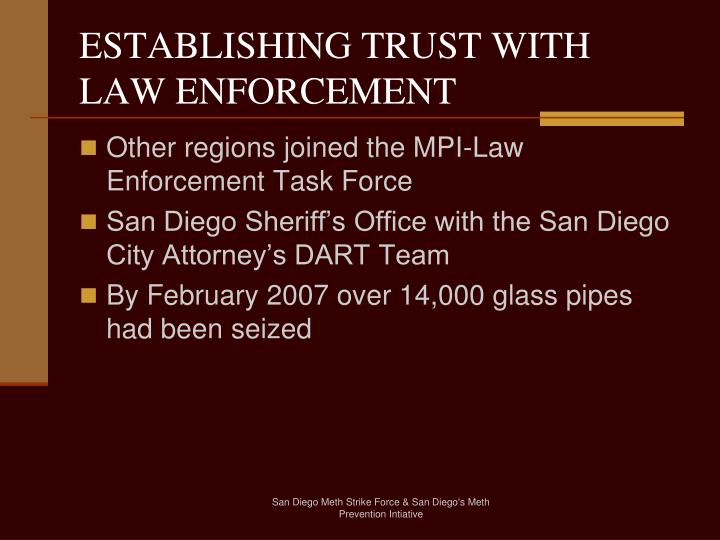 ESTABLISHING TRUST WITH LAW ENFORCEMENT
