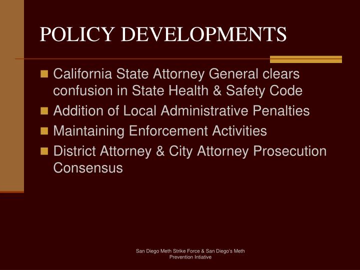 POLICY DEVELOPMENTS