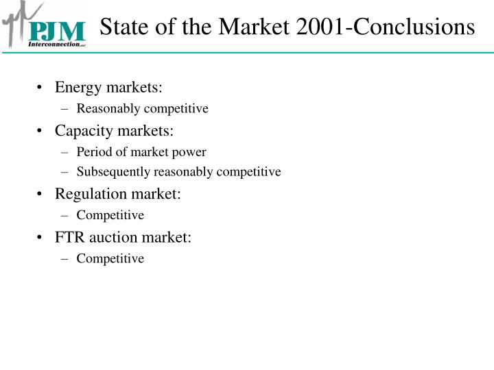 State of the market 2001 conclusions