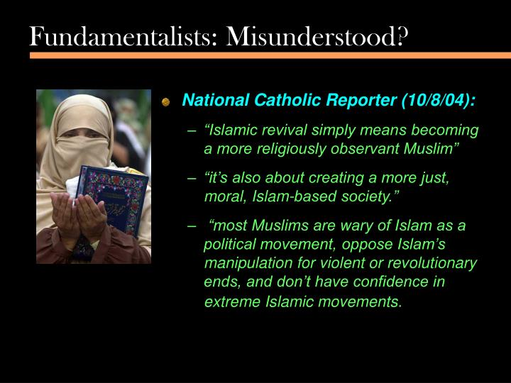 Fundamentalists: Misunderstood?