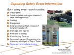 capturing safety event information