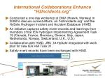 international collaborations enhance h2incidents org