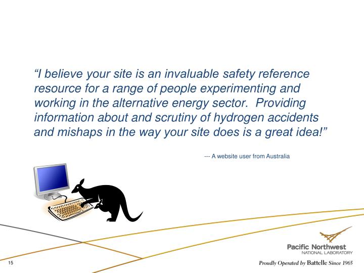 """I believe your site is an invaluable safety reference"