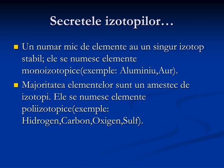 Secretele izotopilor…