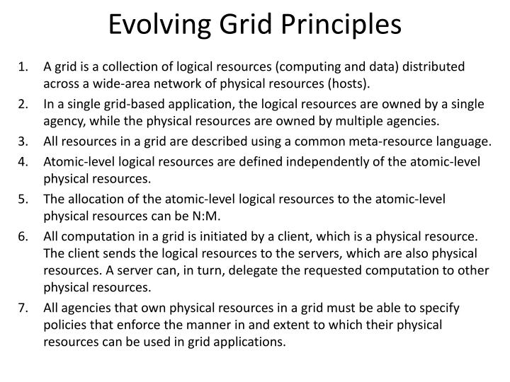 Evolving Grid Principles