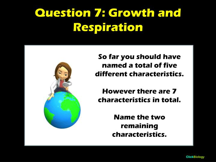 Question 7: Growth and Respiration