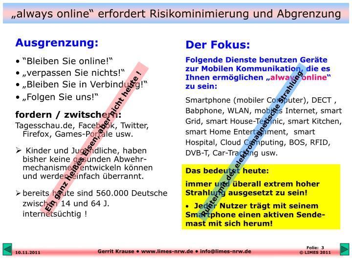 """""""always online"""" erfordert"""