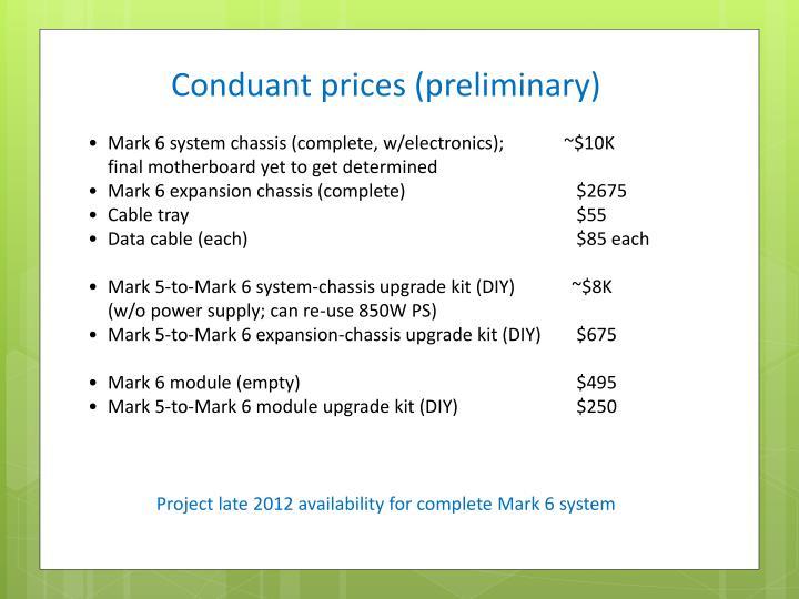 Conduant prices (preliminary)
