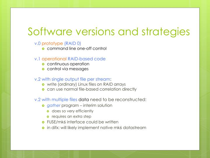 Software versions and strategies