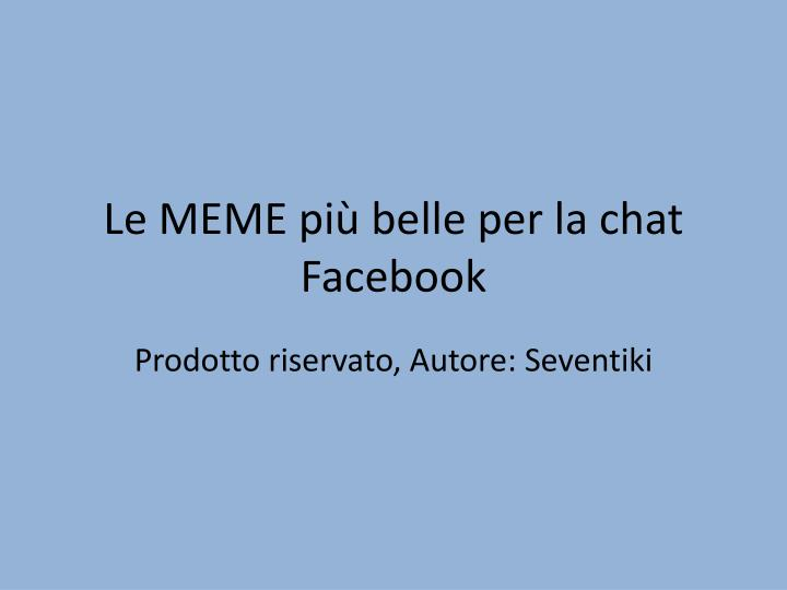 Le meme pi belle per la chat facebook