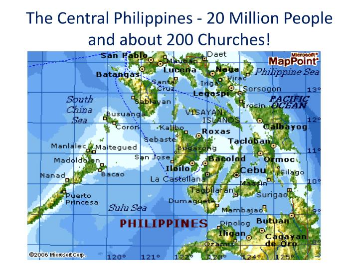The Central Philippines - 20 Million People and about 200 Churches!