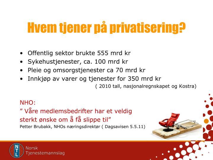 Hvem tjener på privatisering?