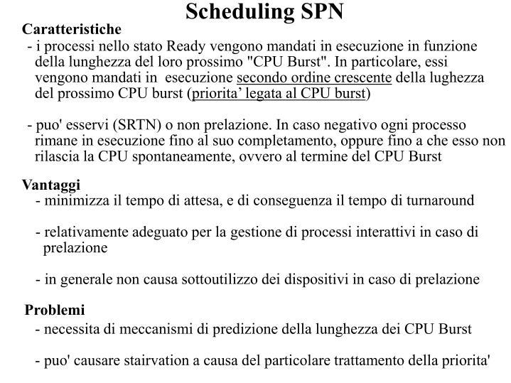 Scheduling SPN