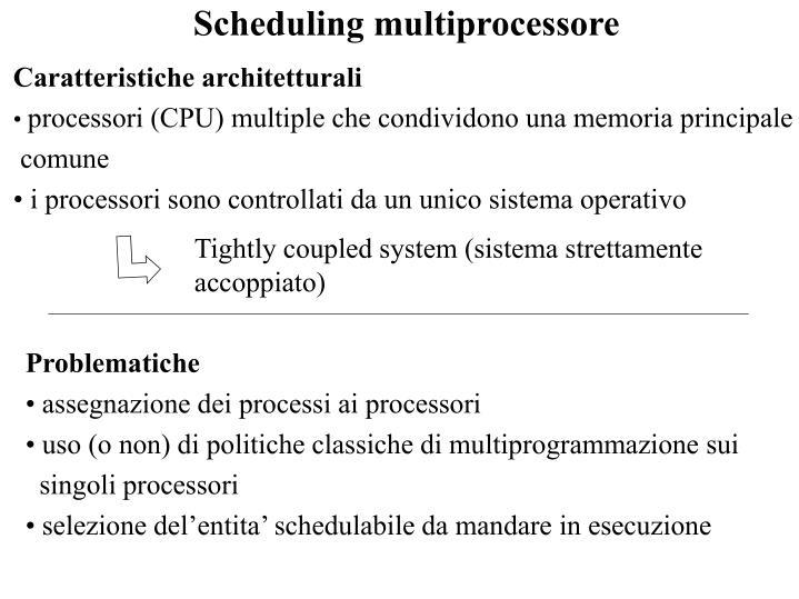 Scheduling multiprocessore