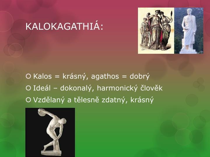 KALOKAGATHIÁ: