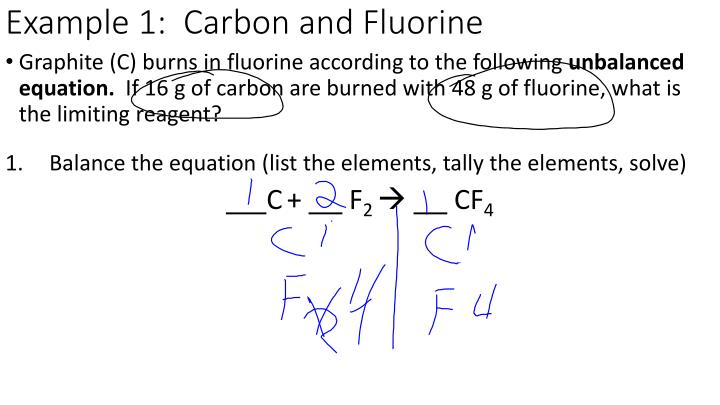 Example 1:  Carbon and Fluorine