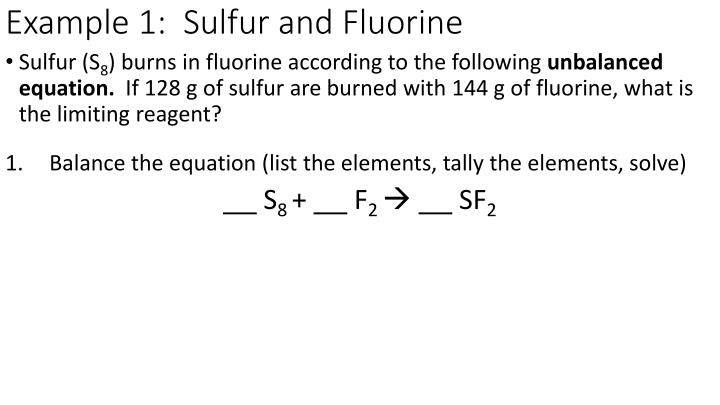 Example 1:  Sulfur and Fluorine