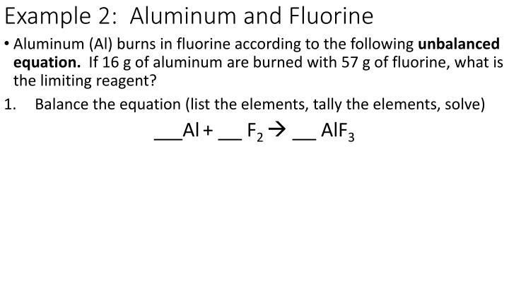 Example 2:  Aluminum and Fluorine