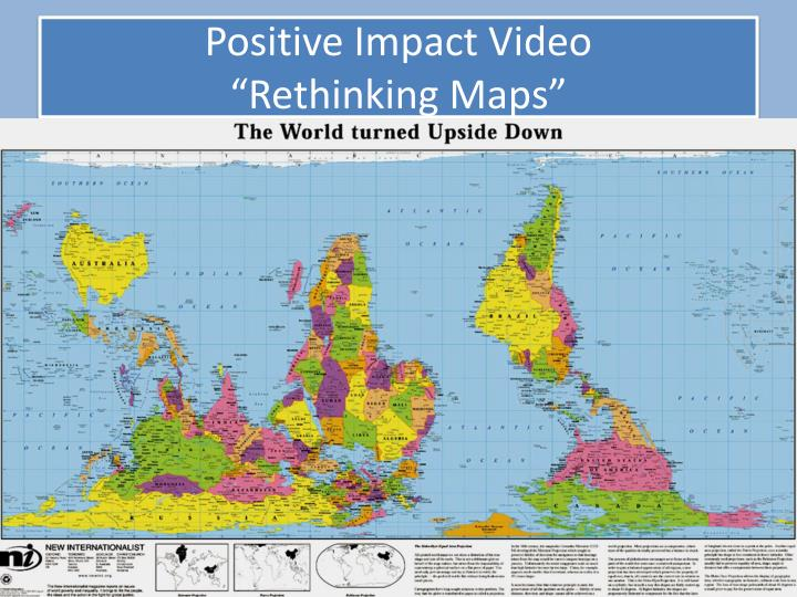 Positive impact video rethinking maps